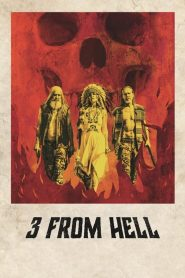 3 from Hell 2019